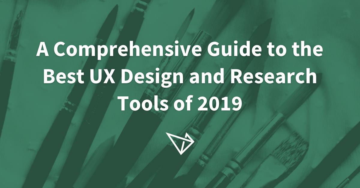 A Comprehensive Guide to the Best UX Design and Research Tools of